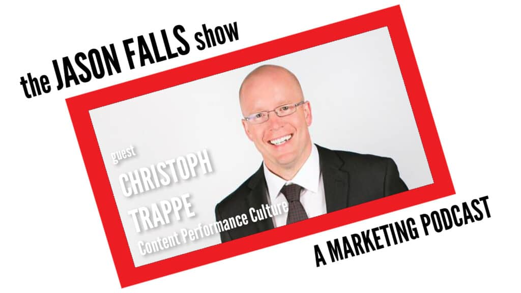Building a Content Performance Culture with Christoph Trappe