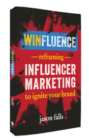 Winfluence - Reframing Influencer Marketing to Ignite Your Brand